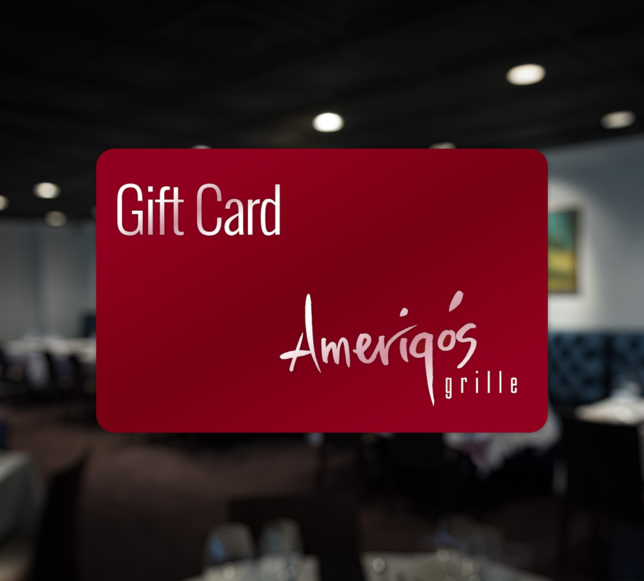 Gift cards amerigos grille gift cards negle Image collections